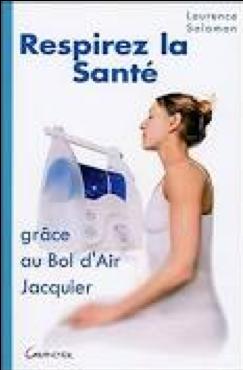 """Livre """"respirer la santé"""" Bol d'air jacquier"""